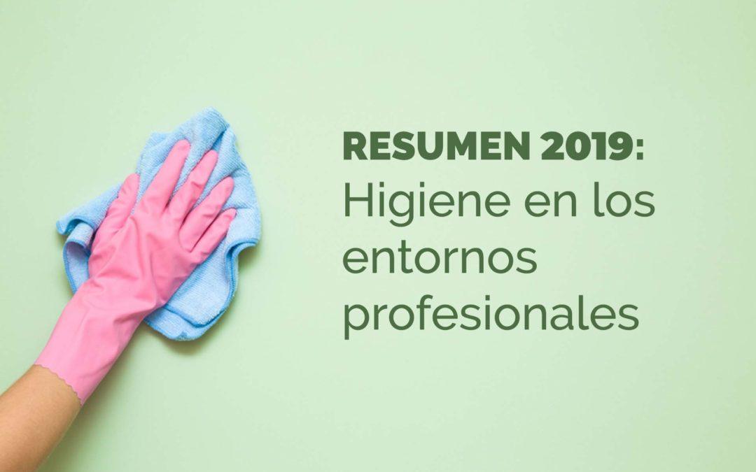 Resumen 2019: Higiene en los entornos profesionales