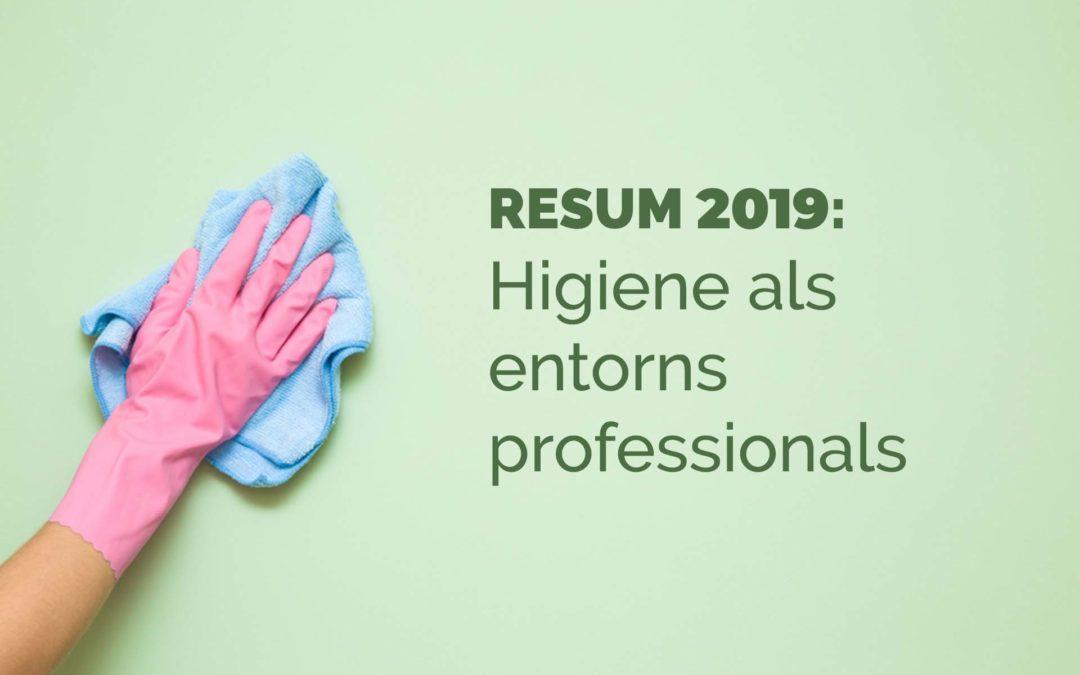 Resum 2019: Higiene als entorns professionals