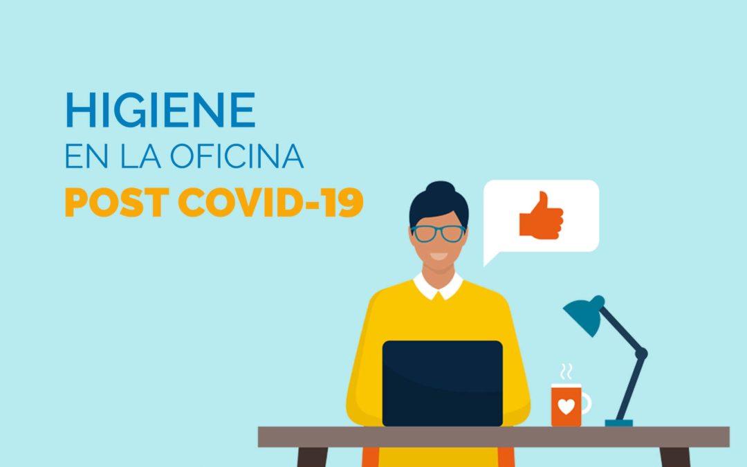 Infografía: Consejos de higiene para oficinas post Covid-19