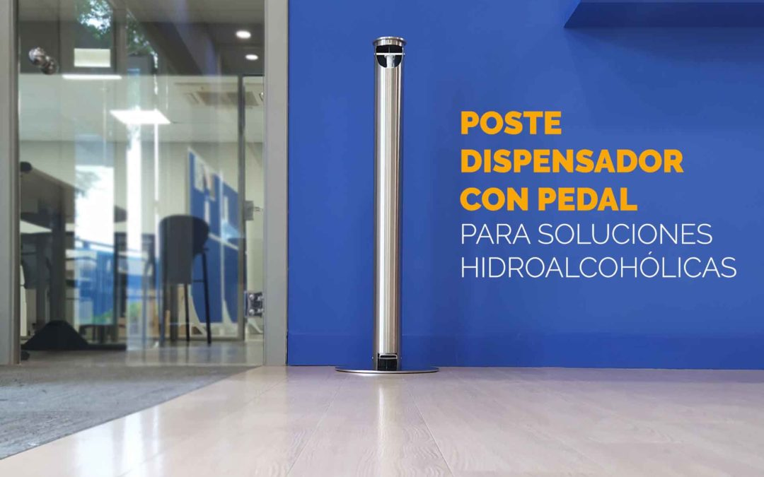 Poste dispensador con pedal para soluciones hidroalcohólicas