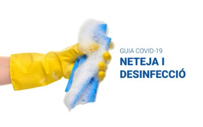 Guia de neteja i desinfecció davant de la Covid-19