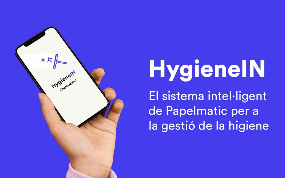 HygieneIN, sistema intel·ligent per a la gestió de la higiene